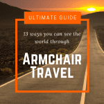 Armchair Travel Guide